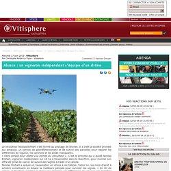 Alsace : un vigneron indépendant s'équipe d'un drône