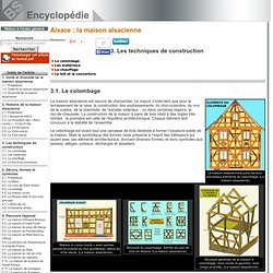 Le colombage [Alsace : la maison alsacienne->Les techniques de construction]
