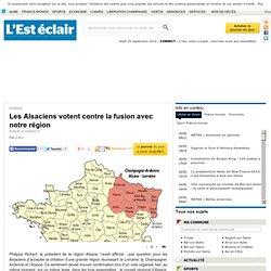 Les Alsaciens votent contre la fusion avec notre région - Politique