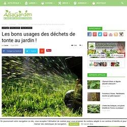 Les bons usages des déchets de tonte au jardin ! - Blog Jardin Alsagarden - le magazine des jardiniers curieux