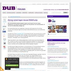 DUB: Alsnog verzet tegen nieuwe KNAW-prijs