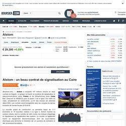 Alstom : un beau contrat de signalisation au Caire