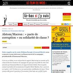 Alstom/Macron : « pacte de corruption » ou mobilisation de classe ?
