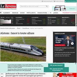 Alstom : lancé à toute allure