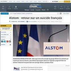 Alstom : retour sur un suicide français
