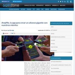 AmpMe, la app para crear un altavoz gigante con nuestros móviles