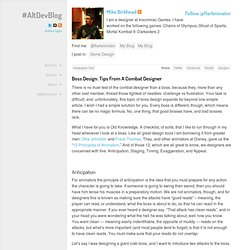 Boss Design: Tips From A Combat Designer « #AltDevBlogADay