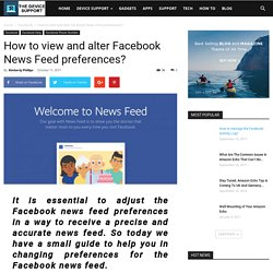 How to view and alter Facebook News Feed preferences?