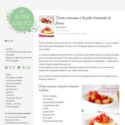 Crème renversée à la pâte d'amande & fraises -