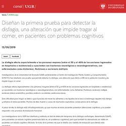 Diseñan la primera prueba para detectar la disfagia, una alteración que impide tragar al comer, en pacientes con problemas cognitivos