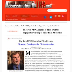 The Two NPIC Zapruder Film Events: Signposts Pointing to the Film's Alteration