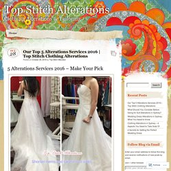 Our Top 5 Alterations Services 2016