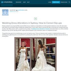 Wedding Dress Alterations in Sydney: How to Correct Slip-ups: topstitchalter