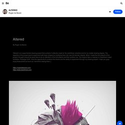 ALTERED on the Behance Network