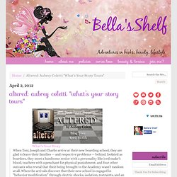 "Altered: Aubrey Coletti ""What's Your Story Tours"" ‹ Bella's ShelfBella's Shelf"