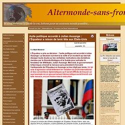 Asile politique accordé à Julian Assange : l'Équateur a raison de tenir tête aux États-Unis