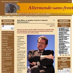Alain Milon, un sénateur trop lié à l'industrie pharmaceutique ?