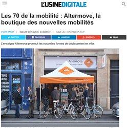 Les 70 de la mobilité : Altermove, la boutique des nouvelles mobilités