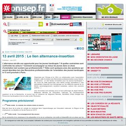 13 avril 2015 : Le lien alternance-insertion