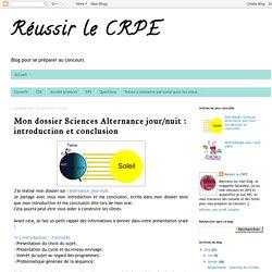 Réussir le CRPE : Mon dossier Sciences Alternance jour/nuit : introduction et conclusion