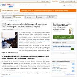 Alternance emploi et chômage : de nouveaux droits pour les demandeurs d'emploi