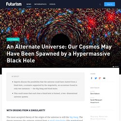 An Alternate Universe: Our Cosmos May Have Been Spawned by a Hypermassive Black Hole
