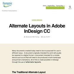 Alternate Layouts in Adobe InDesign - Liquid Layout