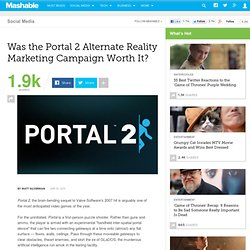Was the Portal 2 Alternate Reality Marketing Campaign Worth It?