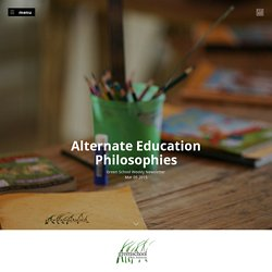 Green School Weekly News - Alternate Education Philosophies
