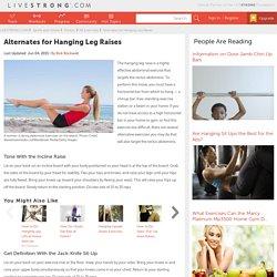 Alternates For Hanging Leg Raises