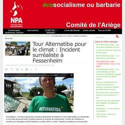Tour Alternatiba pour le climat : Incident surréaliste à Fessenheim