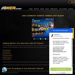 Link Alternatif Joker123 Terbaru Anti Blokir