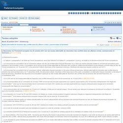 Textes adoptés - Mardi 25 octobre 2011 - Modes alternatifs de résolution des conflits dans les affaires civiles, commerciales et familiales - P7_TA-PROV(2011)0449
