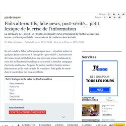 Faits alternatifs, fake news, post-vérité… petit lexique de la crise de l'information