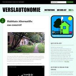 Habitats Alternatifs: cas concret!