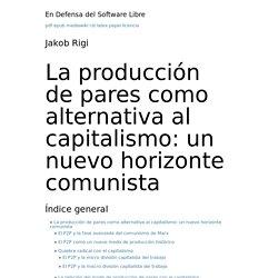 La producción de pares como alternativa al capitalismo: un nuevo horizonte comunista