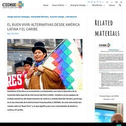 El Buen Vivir: alternativas desde América Latina y el Caribe – CIDSE