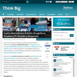 Cuatro alternativas a Arduino: BeagleBone, Raspberry Pi, Nanode y Waspmote