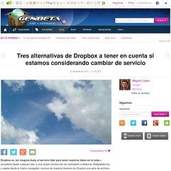 Tres alternativas de Dropbox a tener en cuenta si estamos considerando cambiar de servicio