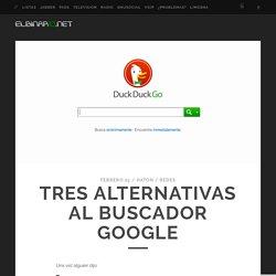 Tres alternativas al buscador Google – Elbinario