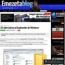 20 alternativas al Explorador de Windows