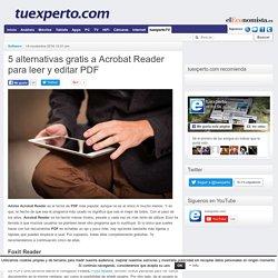 5 alternativas gratis a Acrobat Reader para leer y editar PDF