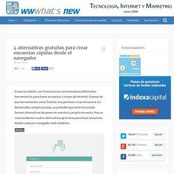 4 alternativas gratuitas para crear encuestas rápidas desde el navegador