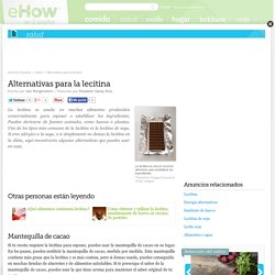 Alternativas para la lecitina