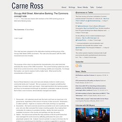 Occupy Wall Street: Alternative Banking: The Commons concept note | Carne Ross