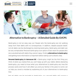Alternative to Bankruptcy - A Detailed Guide By GVCPS