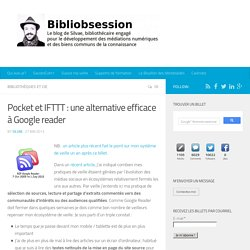 Pocket et IFTTT : une alternative efficace à Google reader