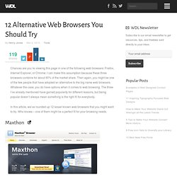 12 Alternative Web Browsers You Should Try | Tools