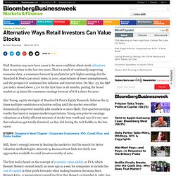 Alternative Ways Retail Investors Can Value Stocks - BusinessWee
