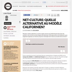 Net-culture: quelle alternative au modèle californien? » Article » OWNI, Digital Journalism